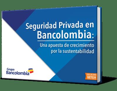 Bancolombia y la Seguridad Privada